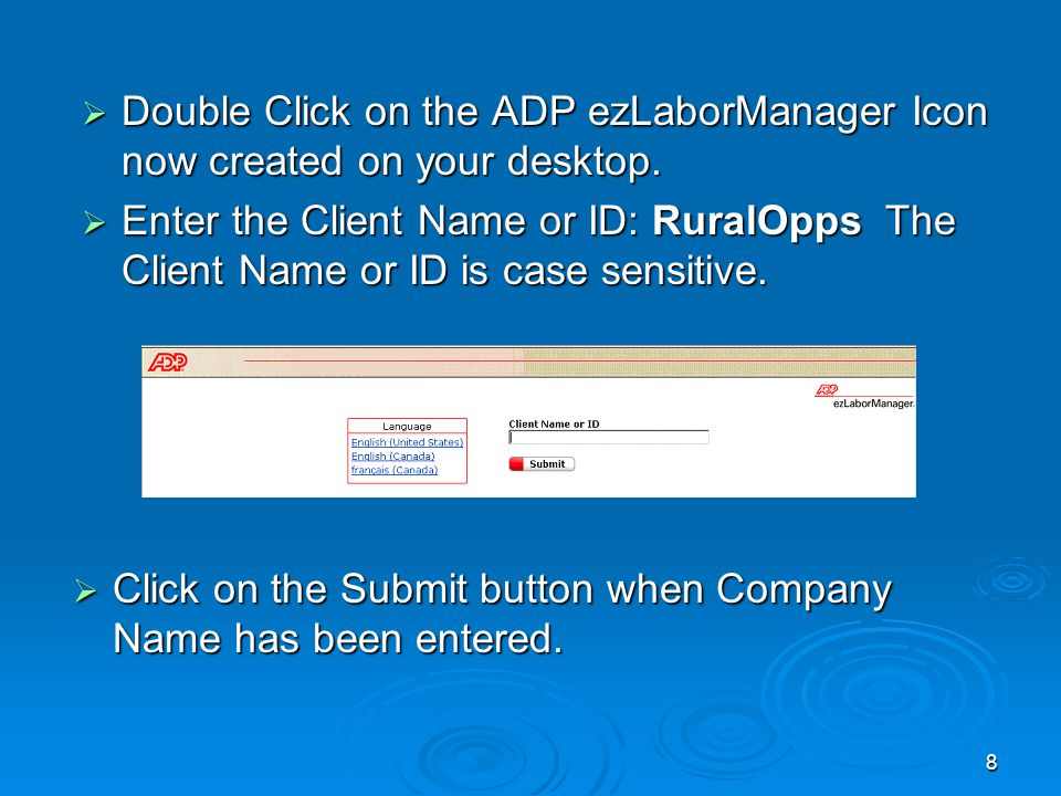 8  Double Click on the ADP ezLaborManager Icon now created on your desktop.