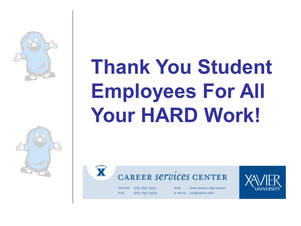 Thank You Student Employees For All Your HARD Work!