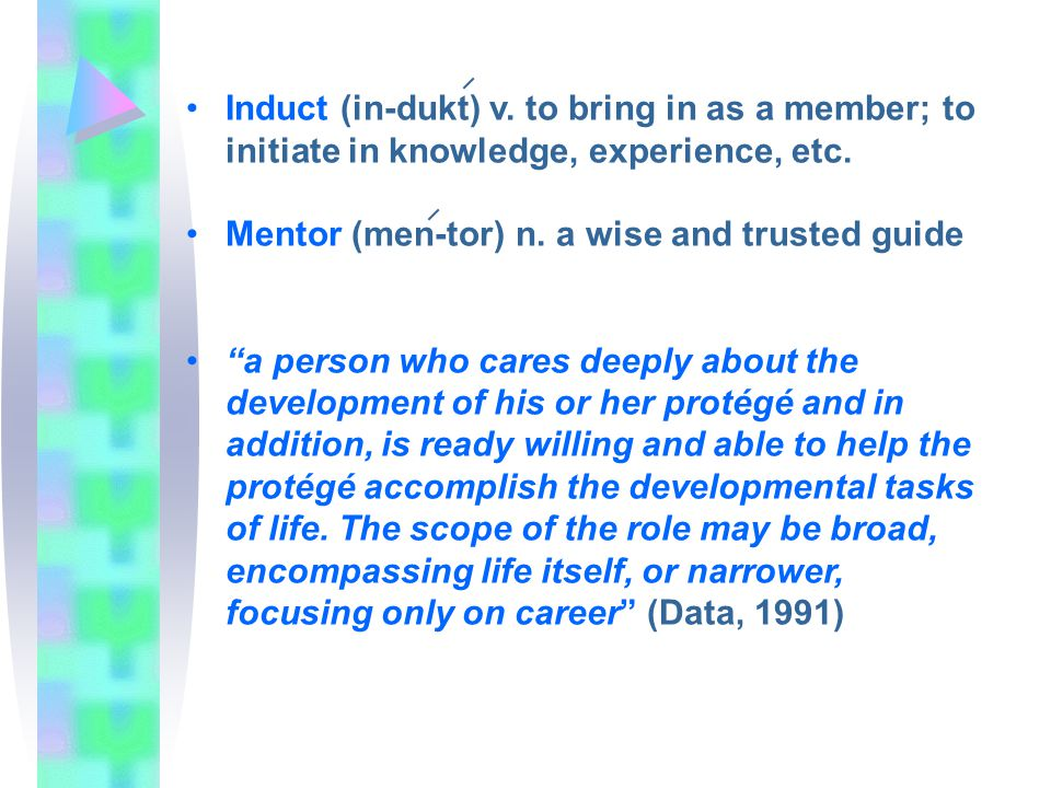 Induct (in-dukt) v. to bring in as a member; to initiate in knowledge, experience, etc.