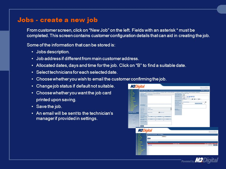 """Jobs - create a new job From customer screen, click on """"New Job"""" on the left. Fields with an asterisk * must be completed. This screen contains custom"""