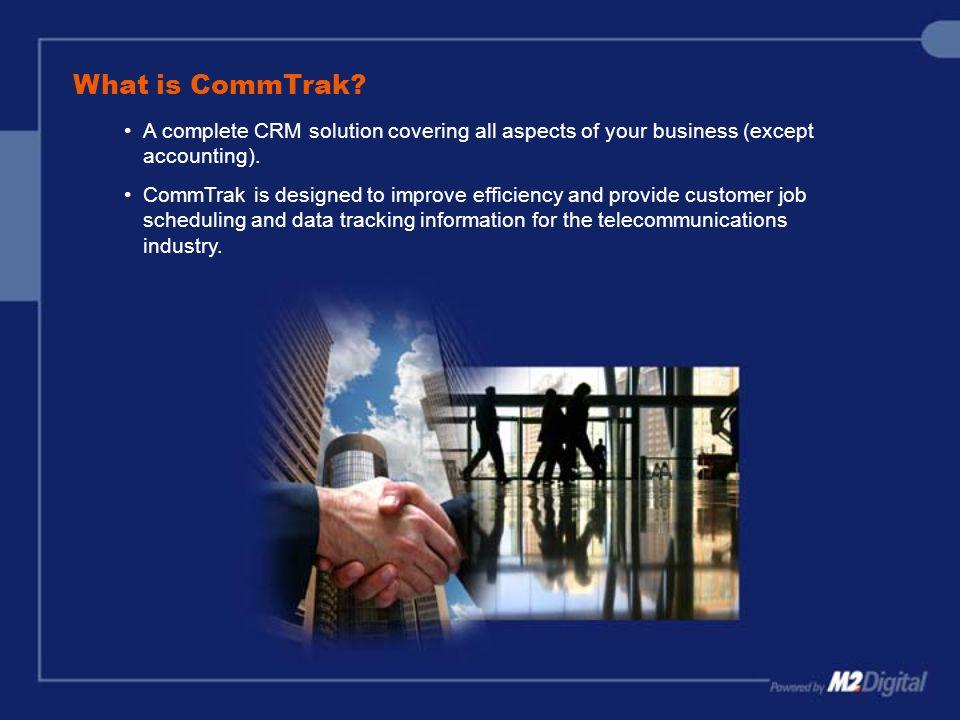 What is CommTrak.