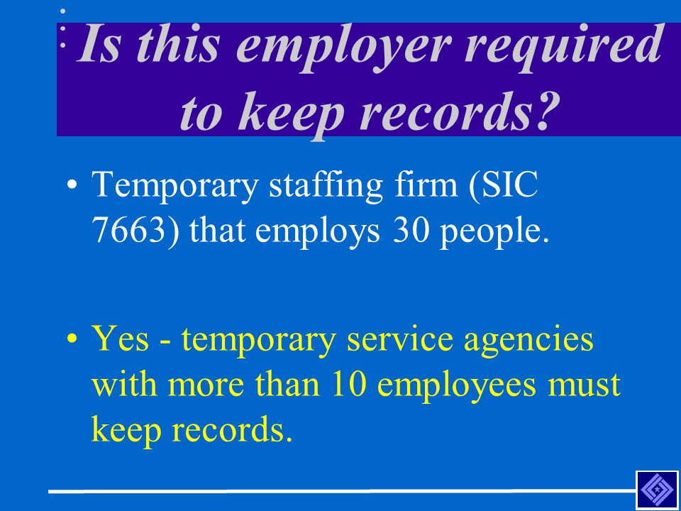 Is this employer required to keep records.