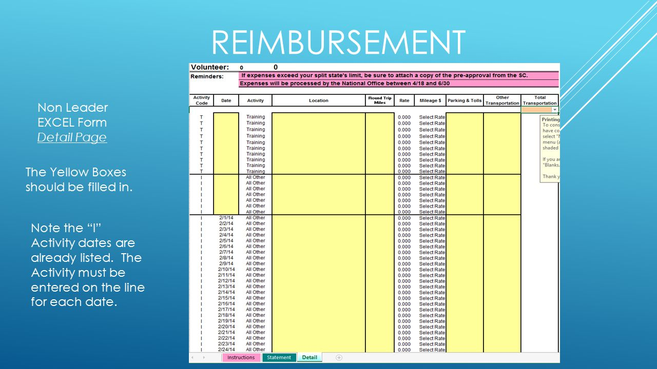 REIMBURSEMENT Non Leader EXCEL Form Detail Page The Yellow Boxes should be filled in.