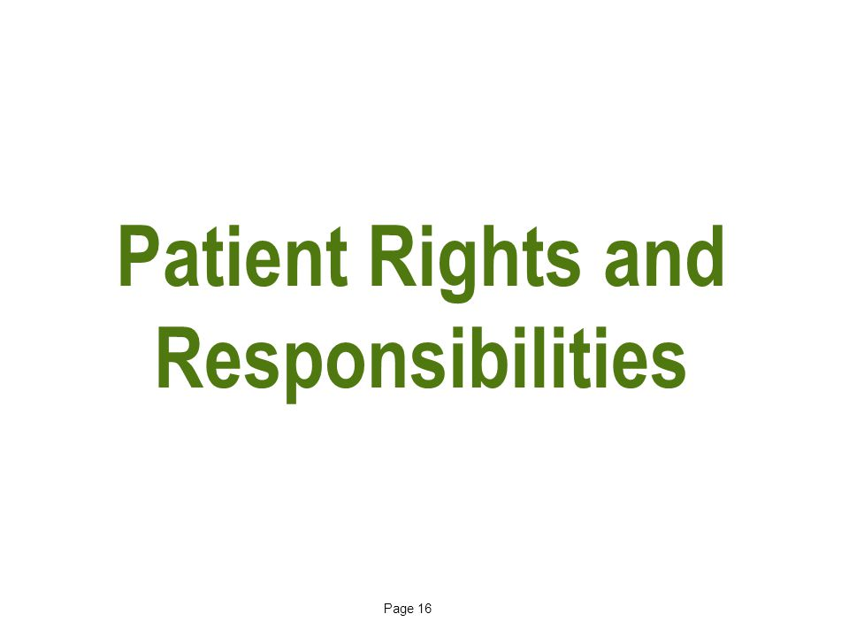Page 16 Patient Rights and Responsibilities