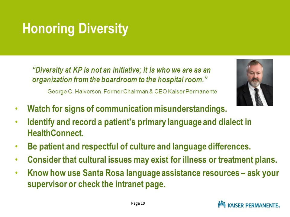 Page 19 Honoring Diversity Watch for signs of communication misunderstandings.