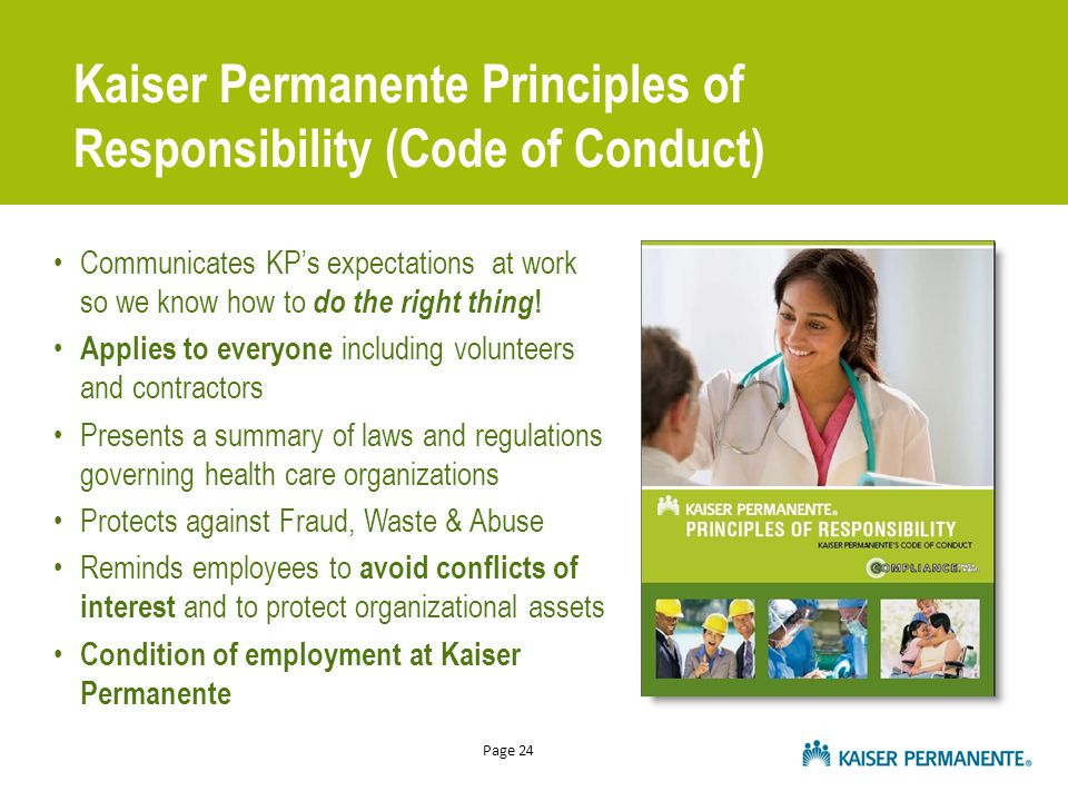 Page 24 Communicates KP's expectations at work so we know how to do the right thing .