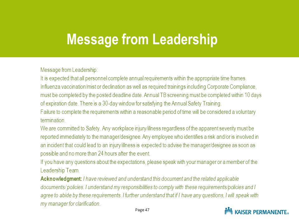 Page 47 Message from Leadership Message from Leadership: It is expected that all personnel complete annual requirements within the appropriate time frames.