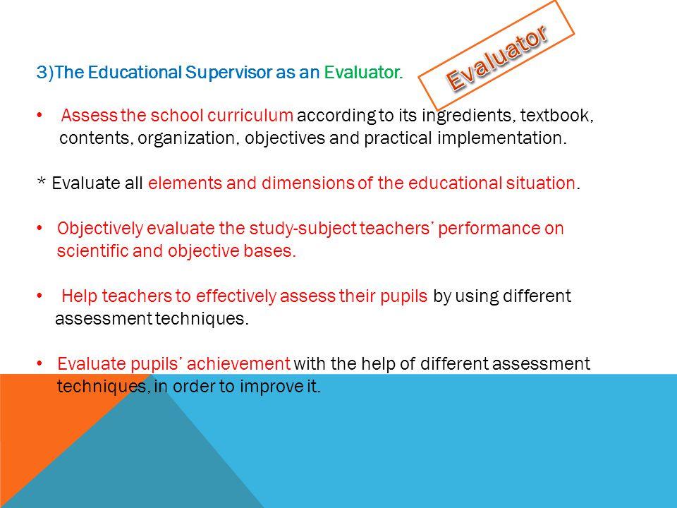 3)The Educational Supervisor as an Evaluator.
