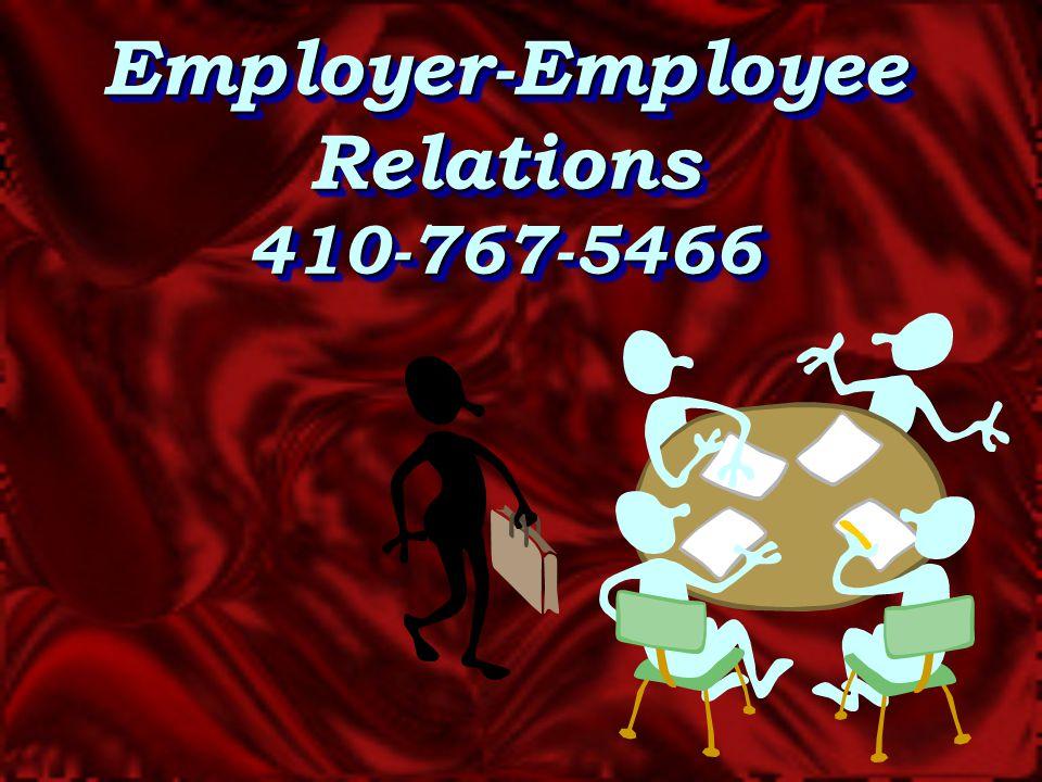 Employer-Employee Relations 410-767-5466