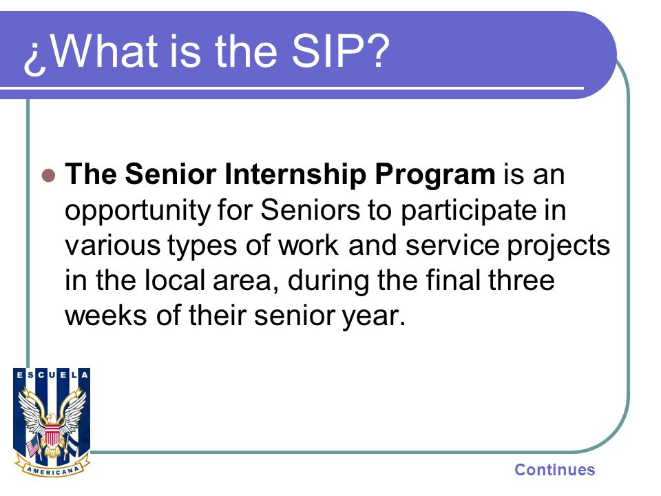 ¿What is the SIP.