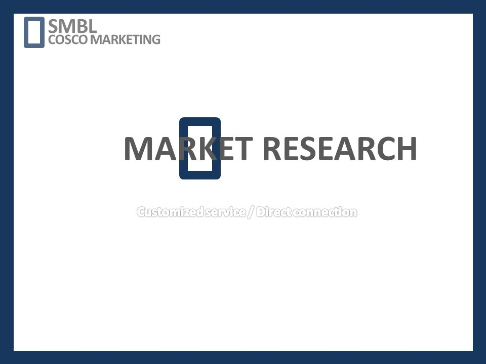 MARKET RESEARCH SMBL COSCO MARKETING