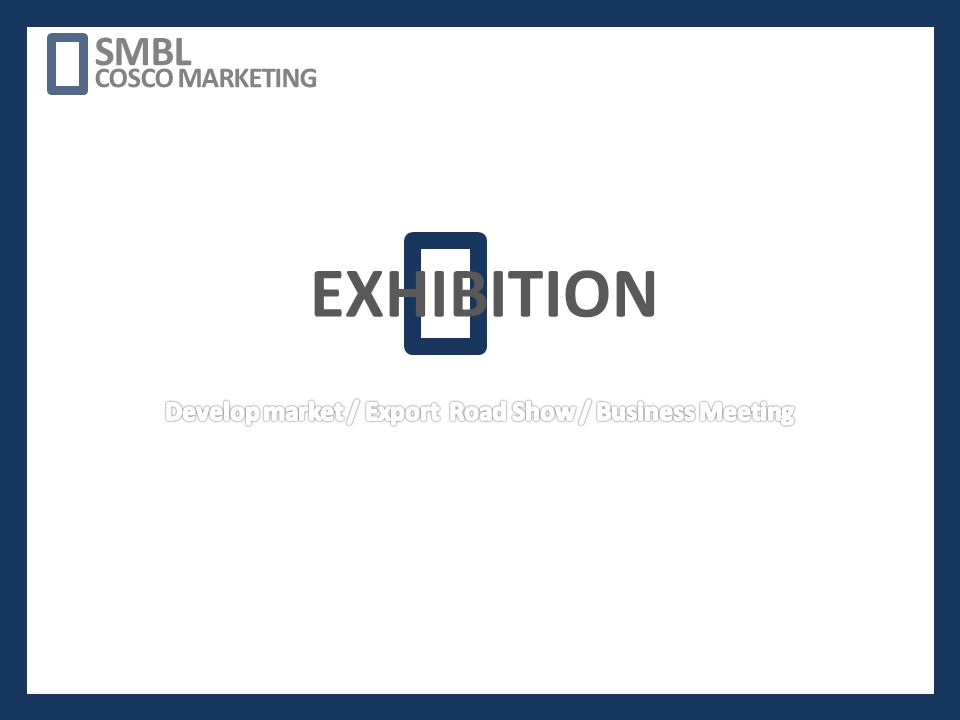 EXHIBITION SMBL COSCO MARKETING
