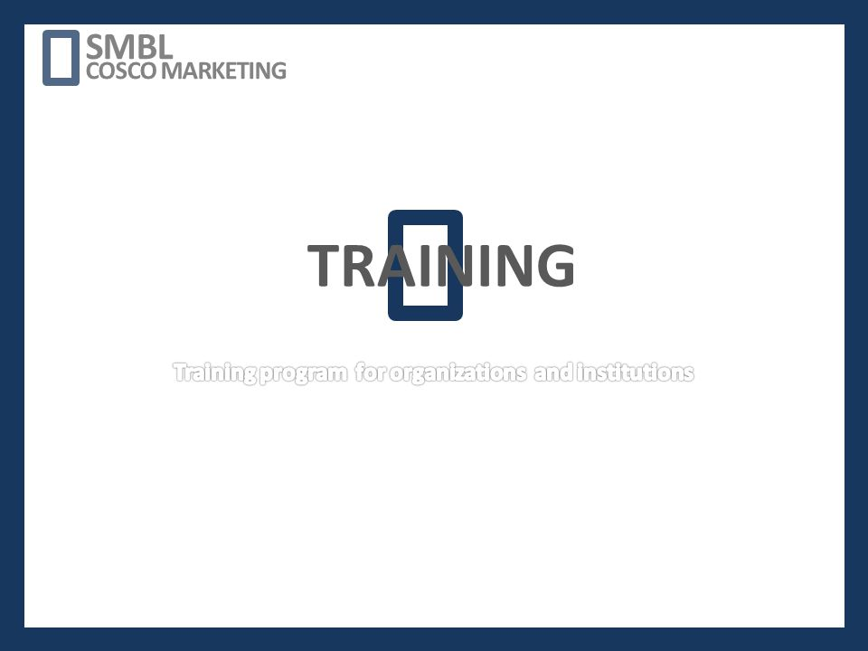 TRAINING SMBL COSCO MARKETING
