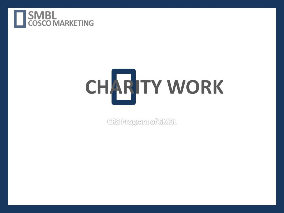 CHARITY WORK SMBL COSCO MARKETING