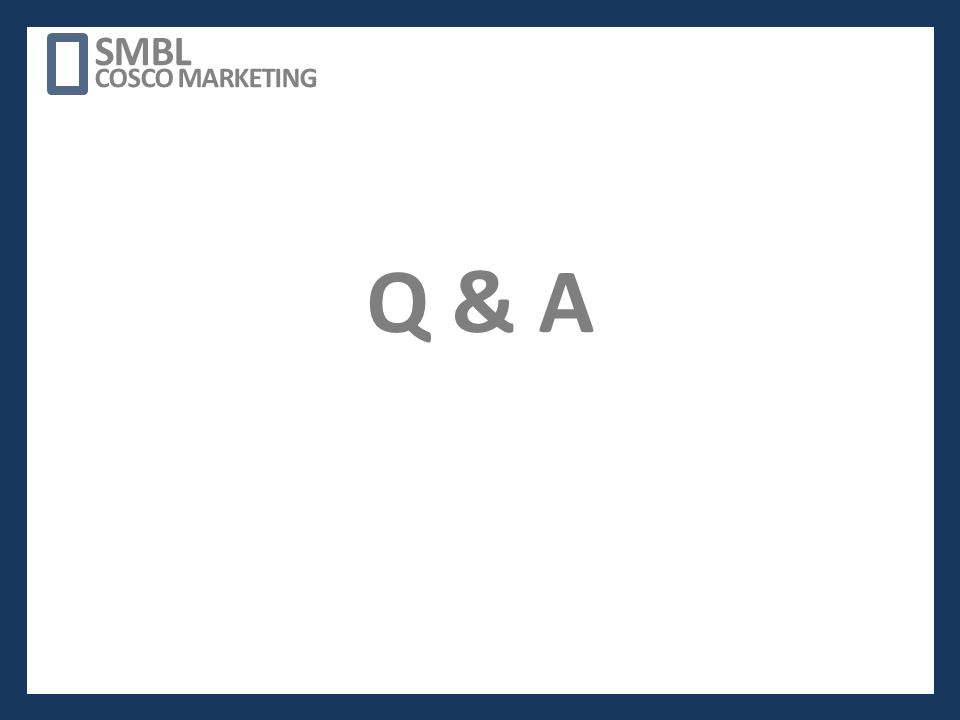 THANK YOU SMBL COSCO MARKETING Q & A