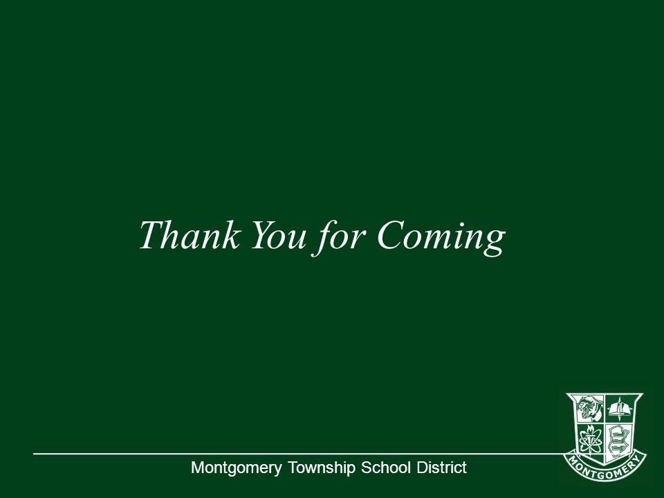 Montgomery Township School District Thank You for Coming