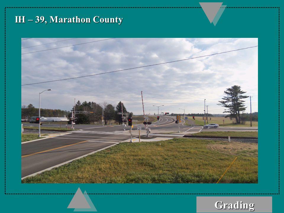 Grading IH – 39, Marathon County