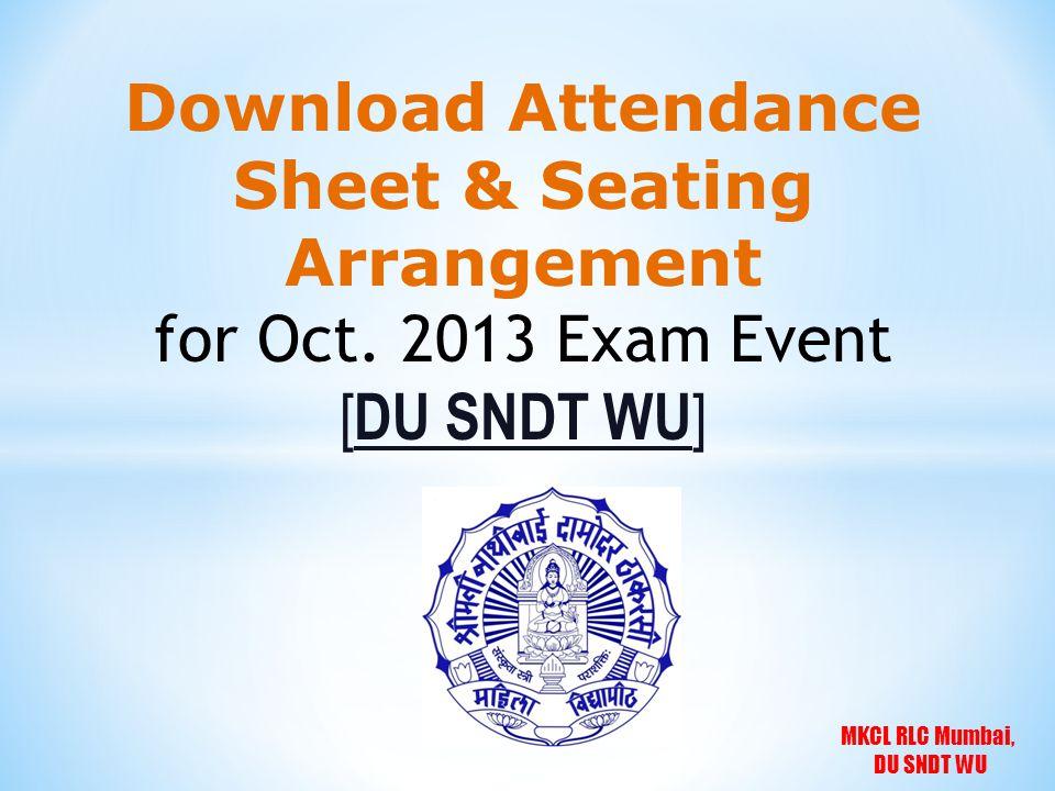MKCL RLC Mumbai, DU SNDT WU Download Attendance Sheet & Seating Arrangement for Oct.