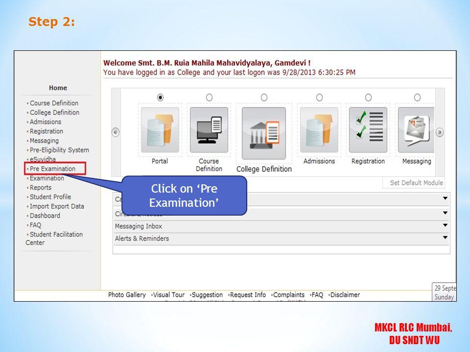 MKCL RLC Mumbai, DU SNDT WU Step 2: Click on 'Pre Examination'