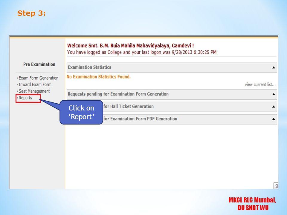 MKCL RLC Mumbai, DU SNDT WU Step 3: Click on 'Report'