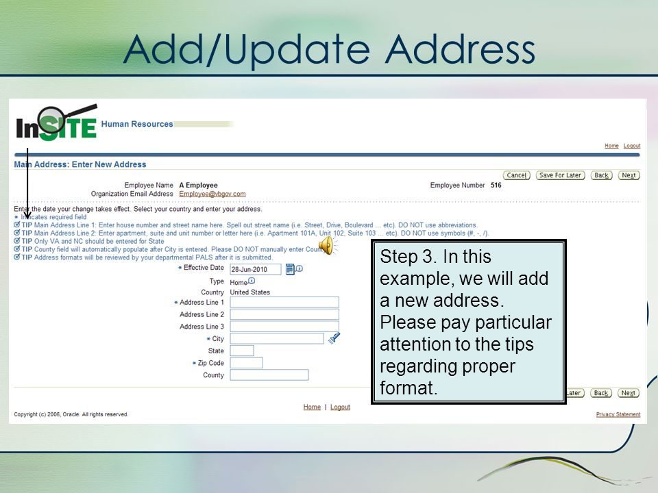 Add/Update Address Step 2. Select the type of change you want to make: correct current address or enter a new address. Click Next.