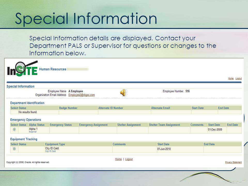 Special Information The Special Information form allows you to view data such as your alpha status, city equipment that has been distributed to you (o