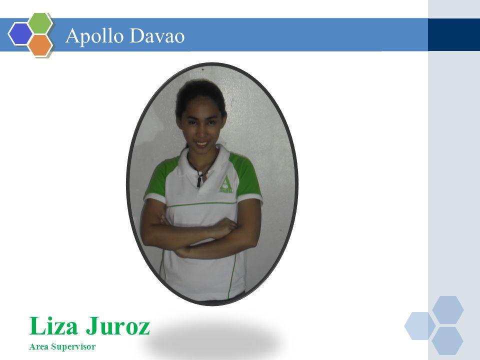 Liza Juroz Area Supervisor