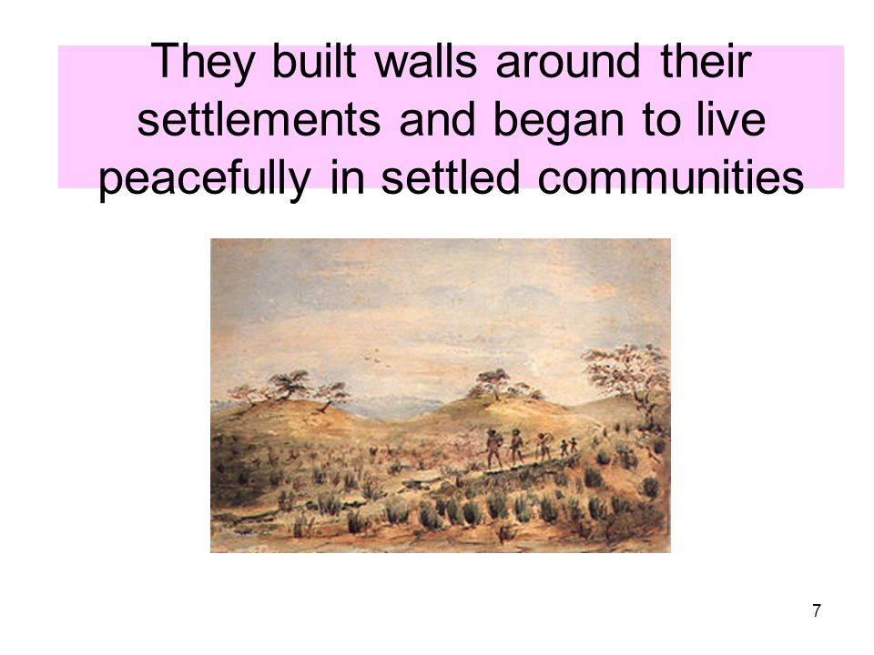 7 They built walls around their settlements and began to live peacefully in settled communities