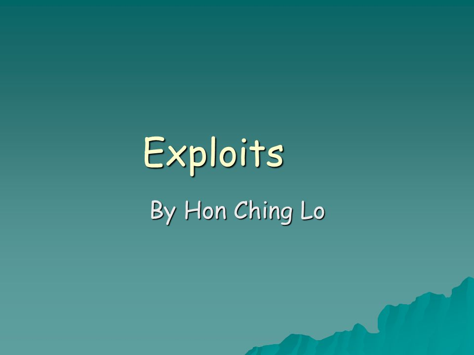 Exploits By Hon Ching Lo