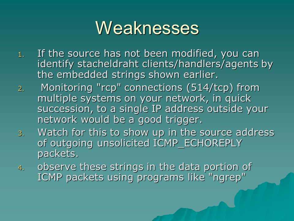 Weaknesses 1.
