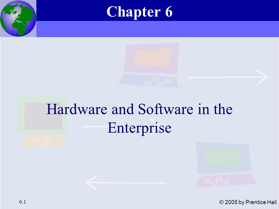 Essentials of Management Information Systems, 6e Chapter 6 Hardware and Software in the Enterprise 6.32 © 2005 by Prentice Hall Leading PC Operating Systems Windows XP (eXPerience) Home / Professional Windows 2000, high performance for network servers Windows Server 2003, server OS Windows 98/ME (priori to Windows XP) Windows CE, for handheld and wireless devices Unix, reliable, scalable, portable, multi-tasking, multi-processing, multi-user access, networking Linux, unix OS for PCs, open-source software Mac OS DOS, 16-bit OS Types of Software System Software and PC Operating Systems