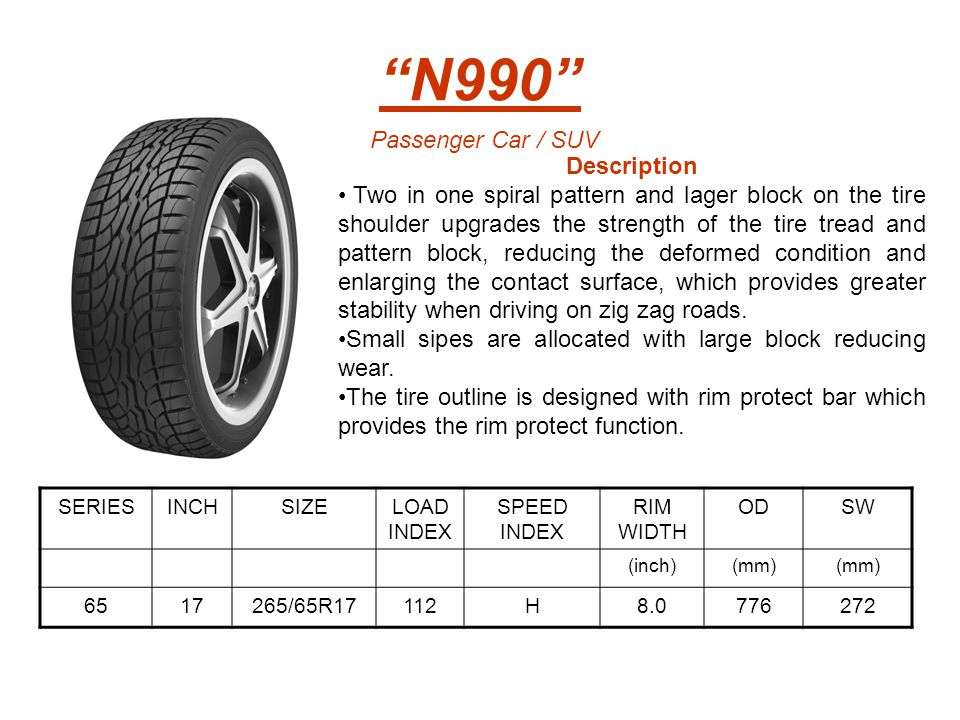 """N990"" Description Two in one spiral pattern and lager block on the tire shoulder upgrades the strength of the tire tread and pattern block, reducing"