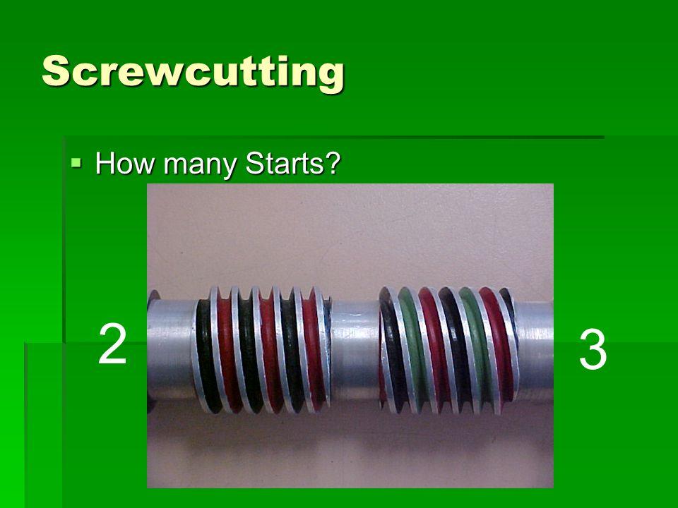 Screwcutting 3 2