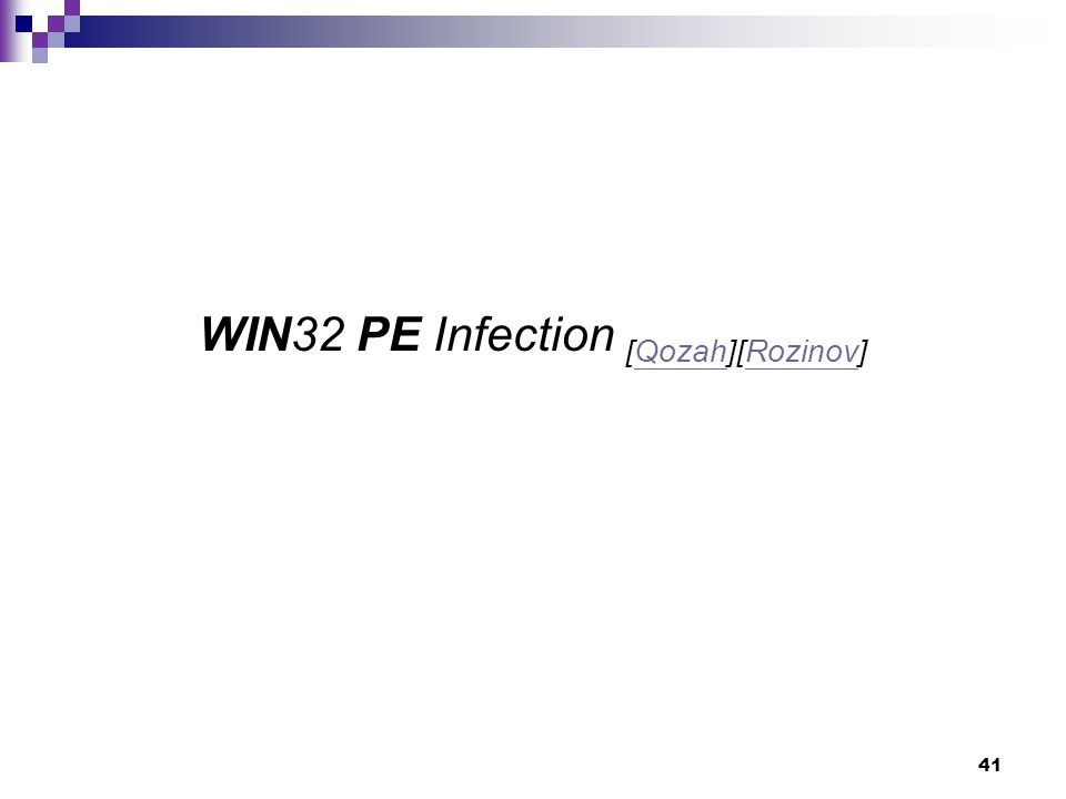 41 WIN32 PE Infection [Qozah][Rozinov]QozahRozinov