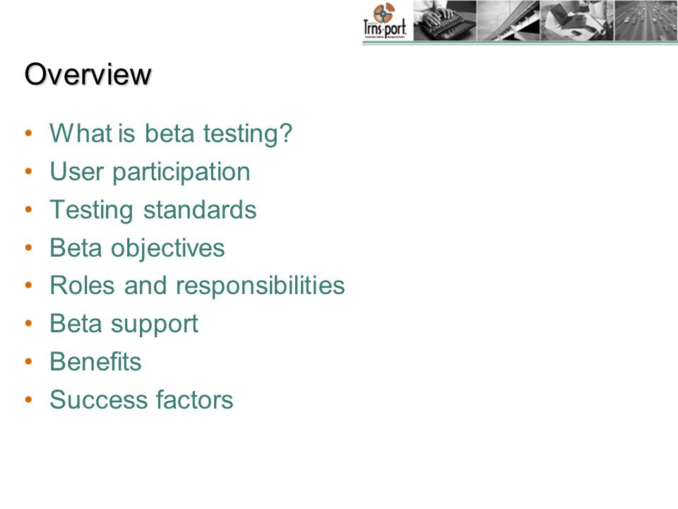 Overview What is beta testing.