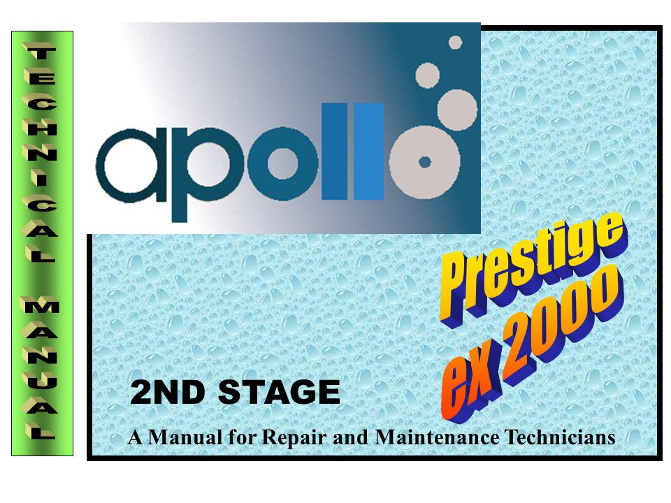 A Manual for Repair and Maintenance Technicians 2ND STAGE