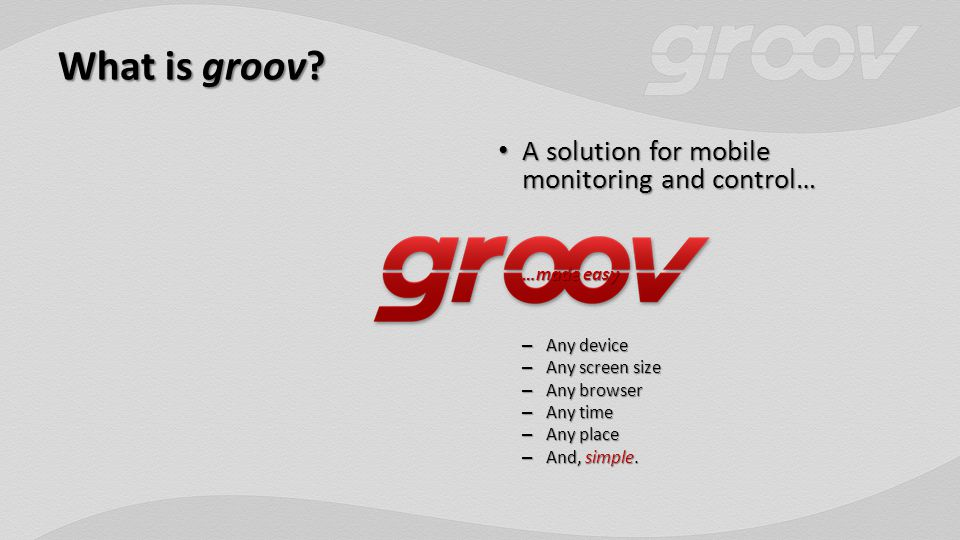 What is groov.