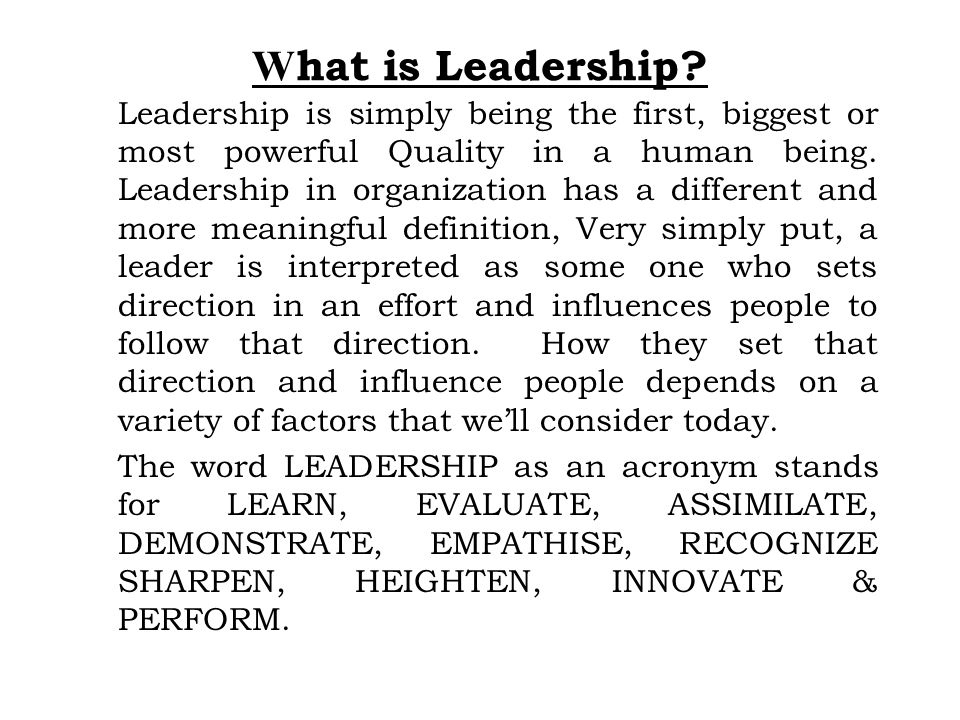 W hat is Leadership.