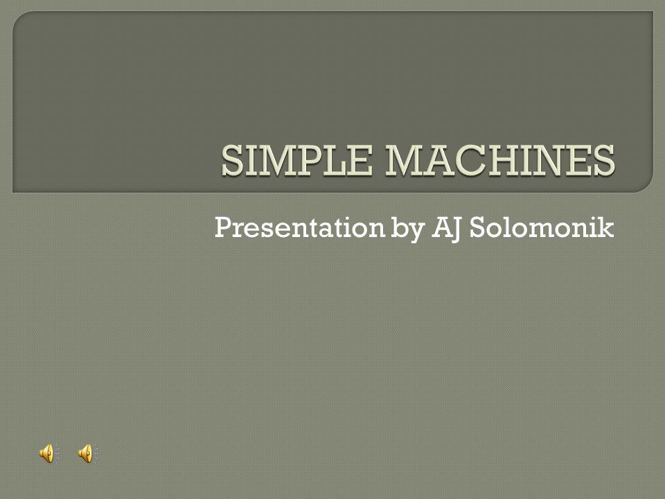 Presentation by AJ Solomonik