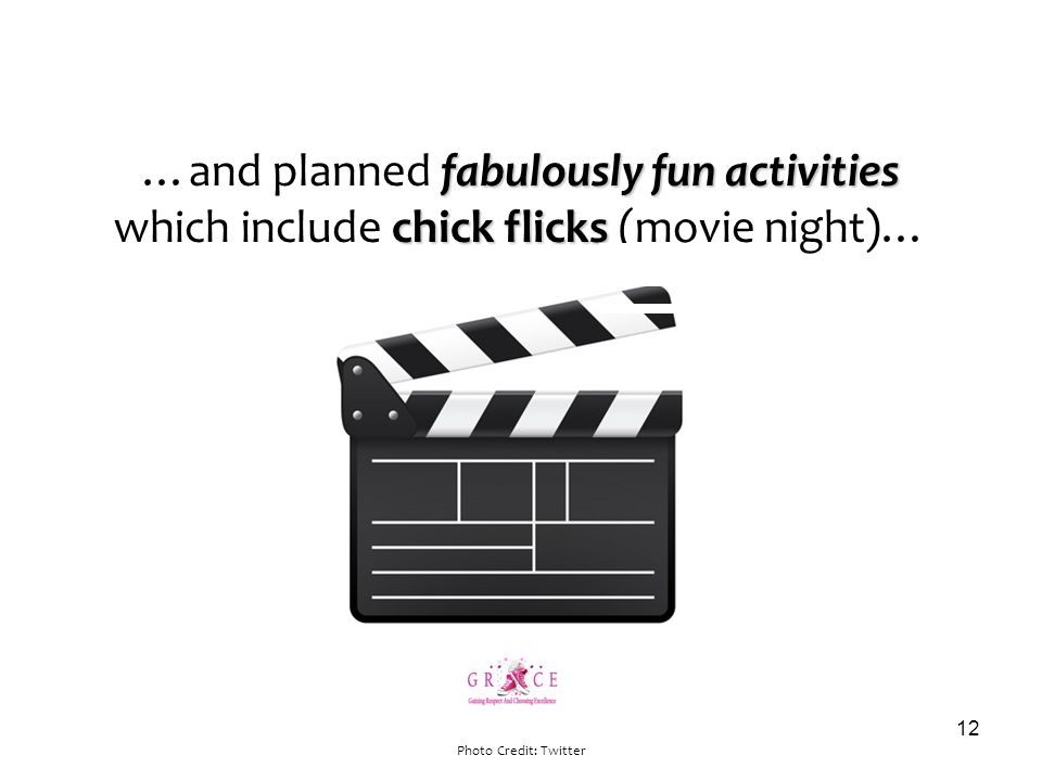 fabulously fun activities …and planned fabulously fun activities chick flicks which include chick flicks (movie night)… Photo Credit: Twitter 12