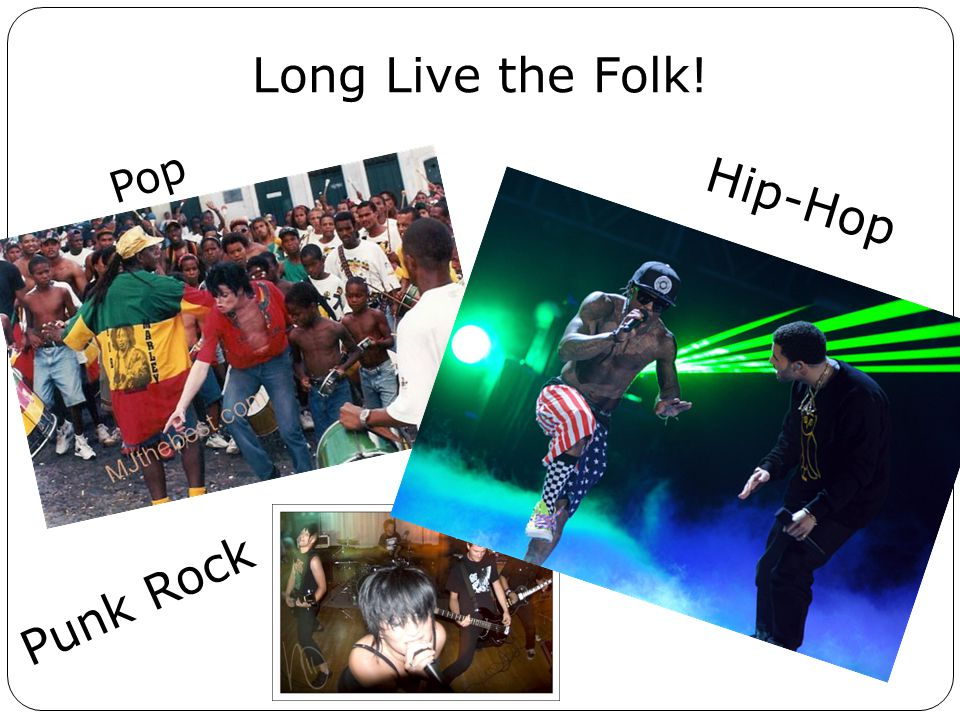 Long Live the Folk! Pop Punk Rock Hip-Hop