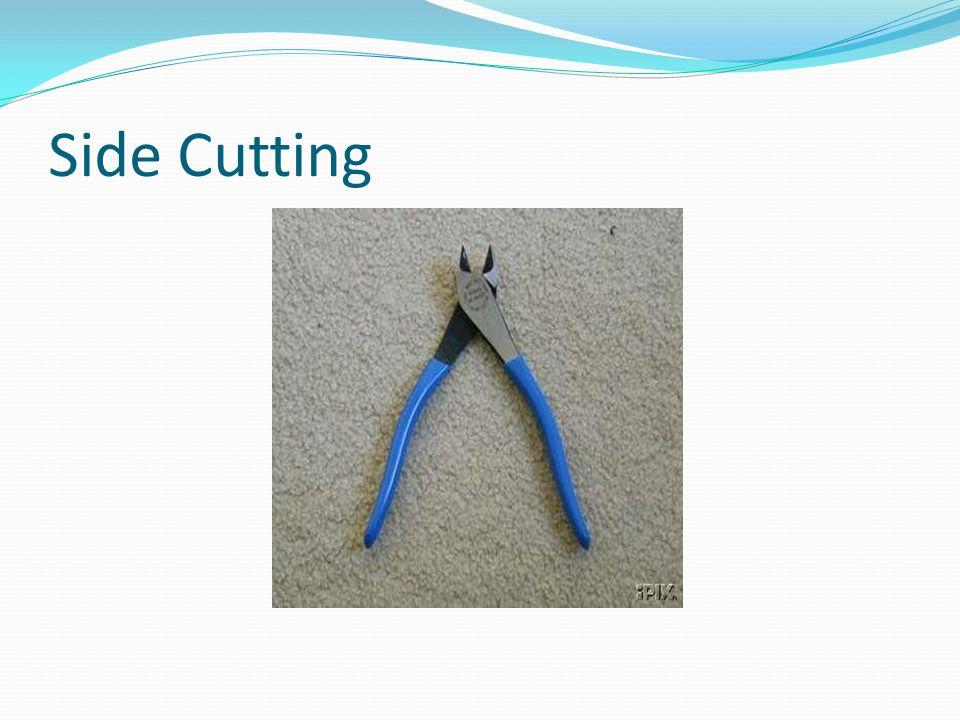Side Cutting