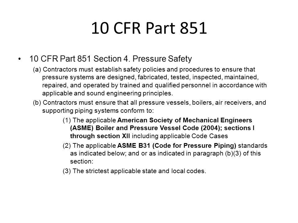 10 CFR Part 851 10 CFR Part 851 Section 4.