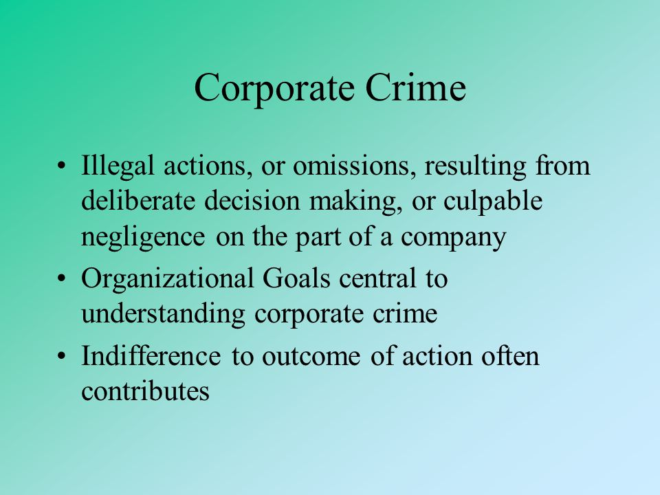 """Types of White Collar Crime Individual offences –Against employer Theft, fraud –Against customer Overcharging, fraud, identity theft, various """"e-crime"""