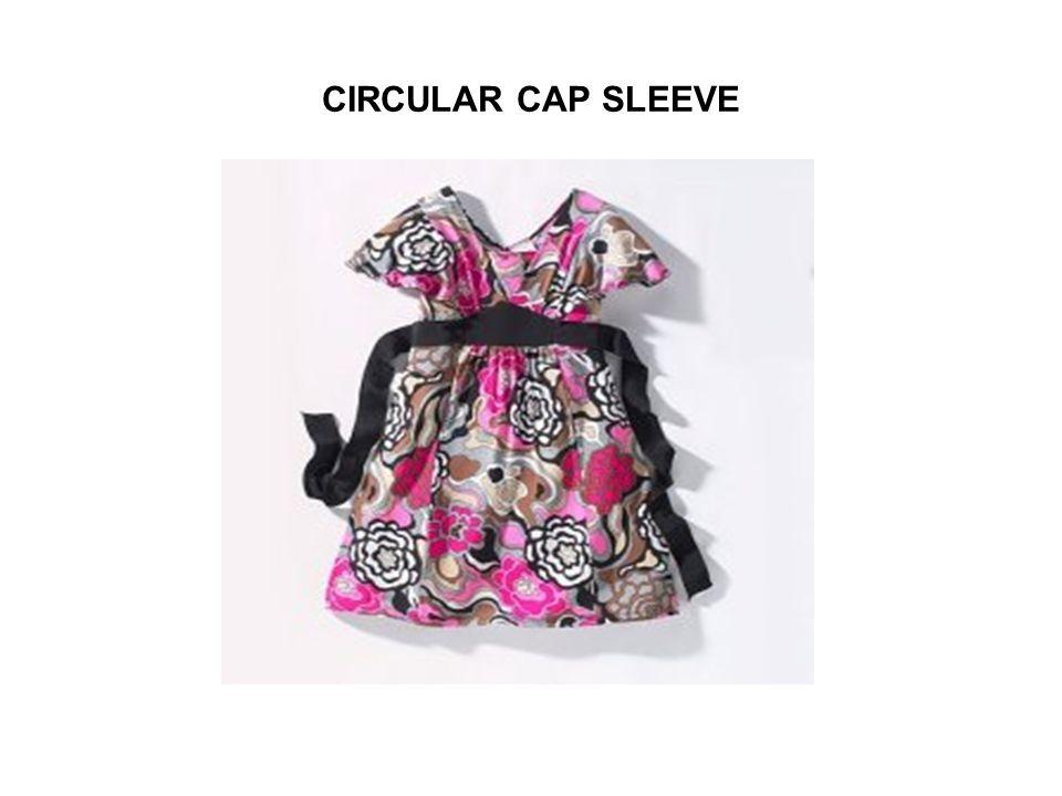 CIRCULAR CAP SLEEVE