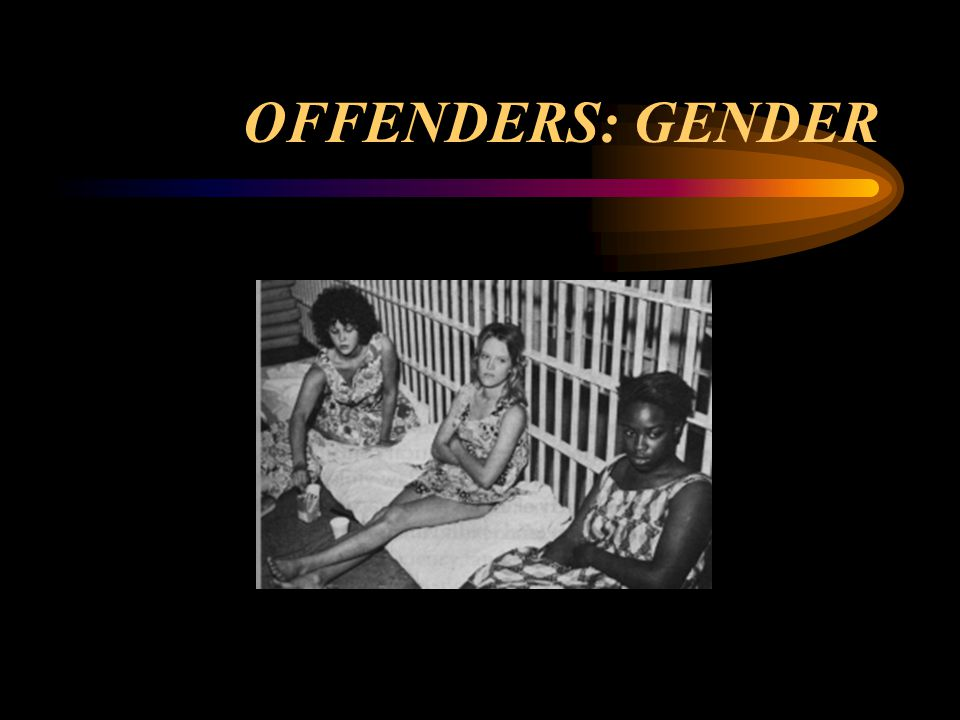 OFFENDERS: GENDER