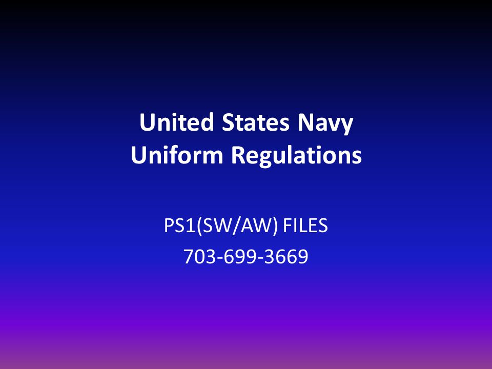 United States Navy Uniform Regulations PS1(SW/AW) FILES 703-699-3669