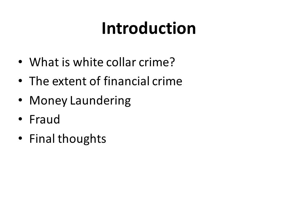 Introduction What is white collar crime.