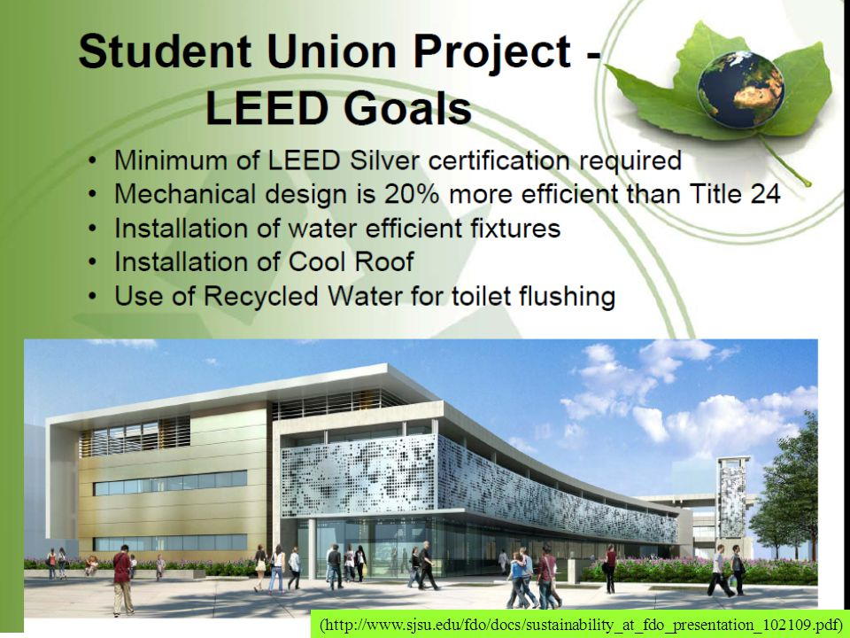 (http://www.sjsu.edu/fdo/docs/sustainability_at_fdo_presentation_102109.pdf)