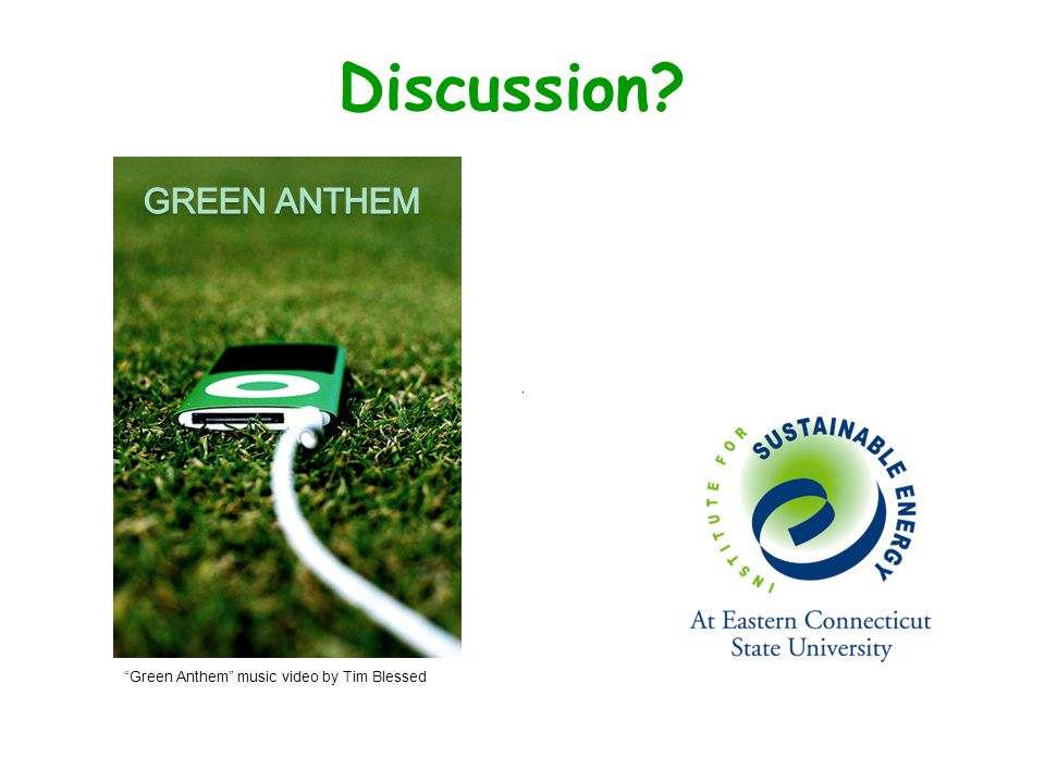 Discussion Green Anthem music video by Tim Blessed
